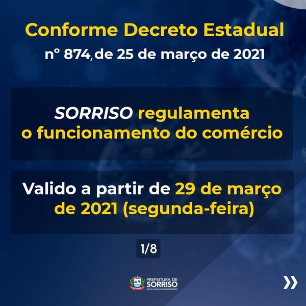 Conforme Decreto Estadual - Sorriso Regulamento o Funcionamento do Comercio