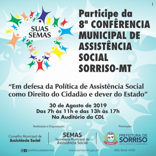 Sorriso promove a oitava edição da Conferência Municipal de Assistência Social